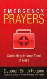 Emergency Prayers: God's Help for Every Need