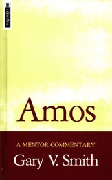 Amos, A Mentor Commentary