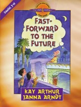 Discover 4 Yourself, Children's Bible Study Series:  Fast Forward to The Future, Daniel 7-12