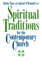 Spiritual Traditions for the Contemporary Church