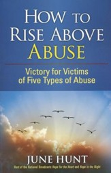 How to Rise Above Abuse