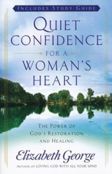 Quiet Confidence for a Woman's Heart: The Power of God's Healing and Restoration - Slightly Imperfect