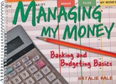 Managing My Money: Banking and Budgeting Basics