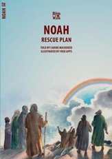 Bible Wise, Noah: The Rescue Plan