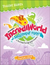 IncrediWorld Amazement Park VBS Toddler Teacher Guide (Ages 2-4)