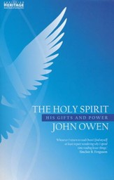 The Holy Spirit: His Gifts and Power