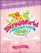 IncrediWorld Amazement Park VBS Special Needs Teaching Supplement