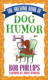The Awesome Book of Dog Humor