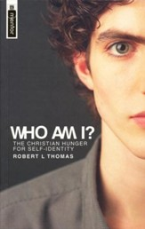 Who Am I? The Christian Hunger for Self-Identity