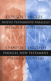 Nuevo Testamento Bilingüe NVI/NIV, con Salmos y Proverbios  (NVI/NIV Bilingual New Testament with Psalms and Proverbs)
