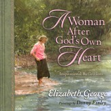 A Woman After God's Own Heart ® Gift Edition