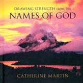 Drawing Strength from the Names of God