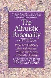 Altruistic Personality: Rescuers Of Jews In Nazi Europe - eBook