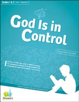 Answers Bible Curriculum: God Is in Control Grades 1&2 Teacher Guide with DVD-ROM Year 1 Quarter 4