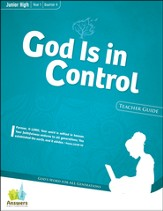 Answers Bible Curriculum: God Is in Control Junior High Teacher Guide with DVD-ROM Year 1 Quarter 4