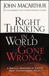 Right Thinking in a World Gone Wrong: A Biblical Response to Today's Most Controversial Issues - Slightly Imperfect
