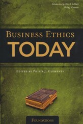 Business Ethics Today: Foundations