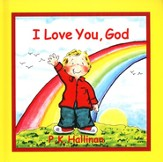 I Love You, God