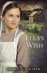 Ella's Wish, Little Valley Series #2