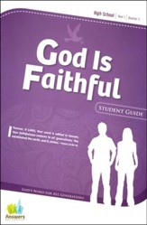 Answers Bible Curriculum: God Is Faithful High School Student Guide Year 1 Quarter 3