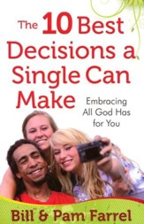 The 10 Best Decisions a Single Can Make: Embracing God's Plan for This Time in Your Life - Slightly Imperfect