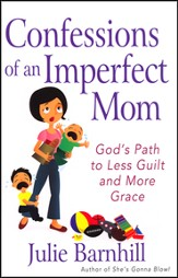 Confessions of an Imperfect Mom - Slightly Imperfect