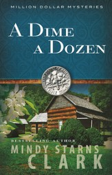 A Dime a Dozen, Million Dollar Mysteries Series #3