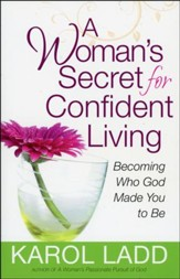 A Woman's Secret for Confident Living - Slightly Imperfect