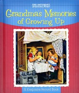 Grandma's Memories of Growing Up: A Keepsake Record Book
