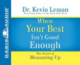 When Your Best Isn't Good Enough - audiobook on CD