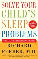 Solve Your Child's Sleep Problems: Revised Edition: New, Revised, and Expanded Edition - eBook