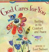 God Cares for You: Resting in His Comfort and Peace