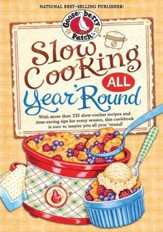 Slow Cooking All Year 'Round Cookbook