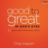 Good to Great in God's Eyes CD Series