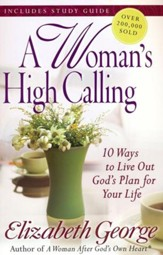 A Woman's High Calling - Slightly Imperfect