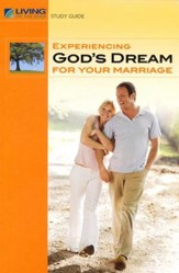 Experiencing God's Dream For Your Marriage Study Guide - Slightly Imperfect