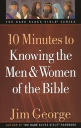 10 Minutes to Knowing the Men and Women of the Bible - Slightly Imperfect