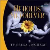 He Holds Me Forever CD Series