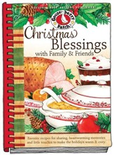 Christmas Blessings with Family & Friends Cookbook: Favorite Recipes for Sharing, Heartwarming Memories and Little Touches to Make the Holidays Warm & Cozy