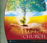 How to Grow a High Impact Church CD Series