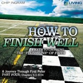 How to Finish Well CD Series