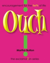 Ouch! GIFT: Encouragement for the Hurts of Life - eBook