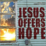Jesus Offers Hope CD Series