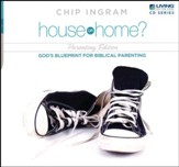 House or Home Parenting CD Series