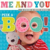Peek-A-Boo Baby Me and You, Board Book