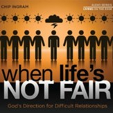When Life's Not Fair CD series