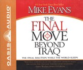 The Final Move Beyond Iraq Audiobook on CD