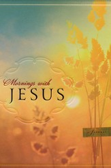 Mornings with Jesus--Journal