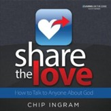 Share The Love CD Series