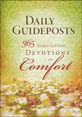 Daily Guideposts: 365 Spirit-Lifting Devotions Of Comfort